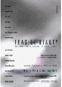 Manifesto - Fragile Beauty @ Marco Polo Glass Gallery - Murano (VE)